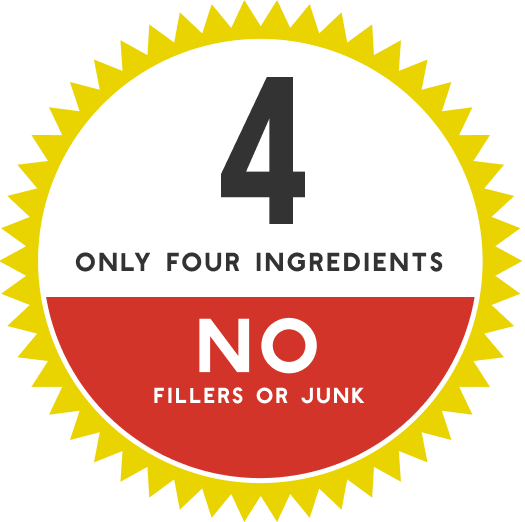 only 4 ingredients, no fillers or junk