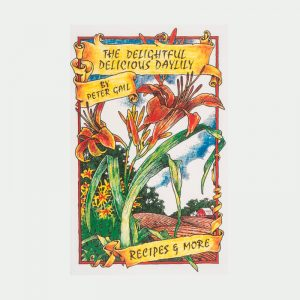 The Delightful Delicious Daylily book