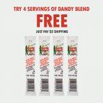 get 4 servings of dandy blend free